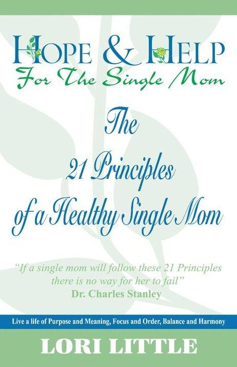 "Lori Little's ""Hope & Help for the Single Mom"""