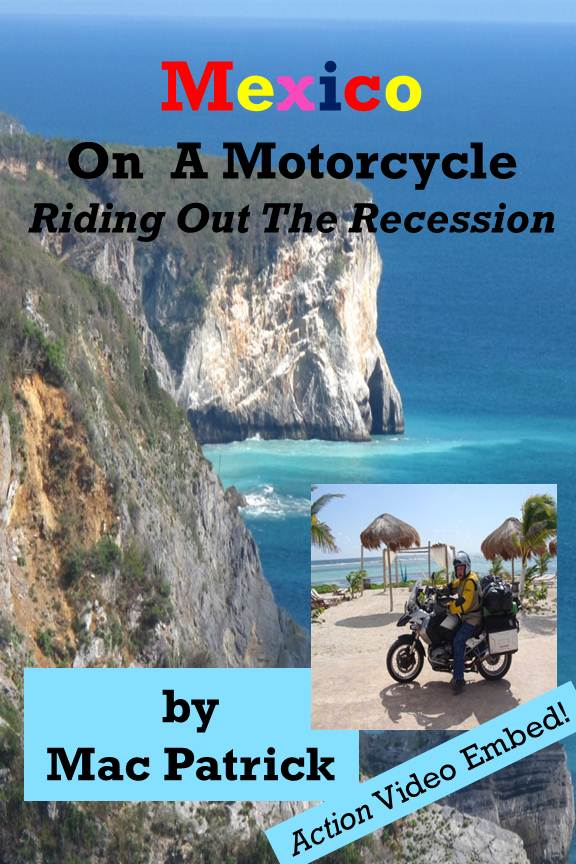 Mexico On A Motorcycle: Nook, iTunes, Kindle