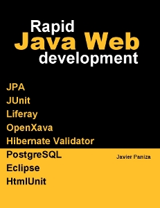 Rapid java web development by javier paniza