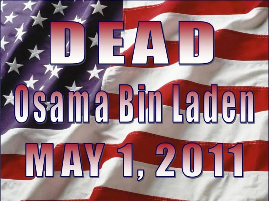 Osama bin Laden, dead.