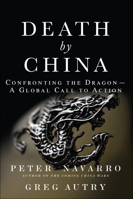 Death by China: Confronting the Dragon