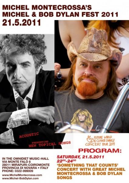 Michel Montecrossa's 'Michel Bob Dylan Fest 2011'