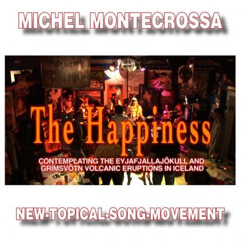 Michel Montecrossa's Single 'The Happiness'