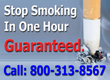 Stop Smoking In One Hour Guaranteed 800-313-8567
