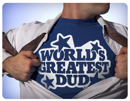 One of many World's Greatest Dud's gifts for dads.