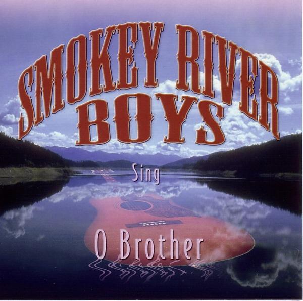 Smokey River Boys O Brother Album