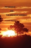 """The Buddha & The Dream of America"""