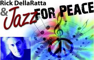 Rick DellaRatta, Founder, Jazz For Peace