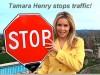 Tamara Henry Stops Traffic