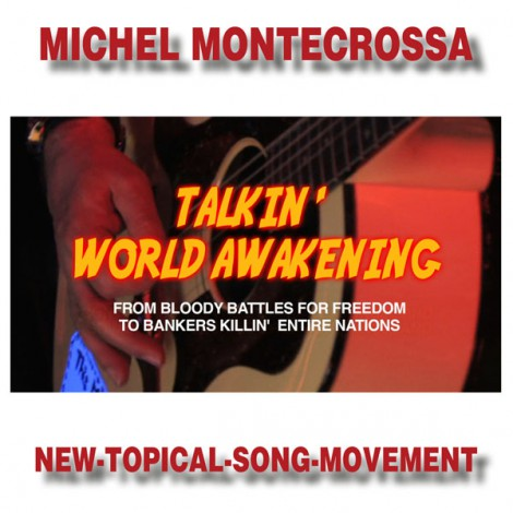 Michel Montecrossa Single Talkin' World Awakening