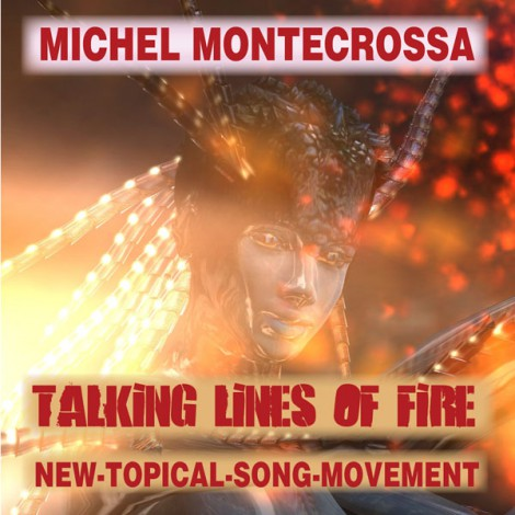 Michel Montecrossa Single 'Talking Lines of Fire'