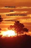 """The Buddha & the Dream of America"""