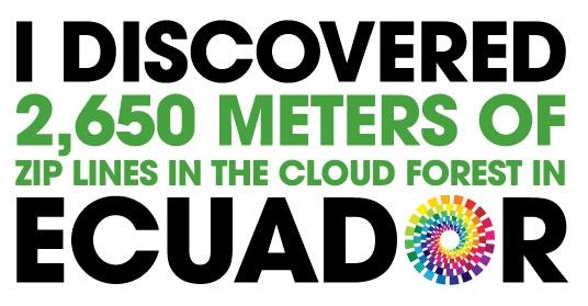 Ecuador_Discover Ecuador_2650 miles of zip line_PP