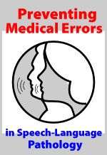 Preventing Medical Errors in Speech-Language Path