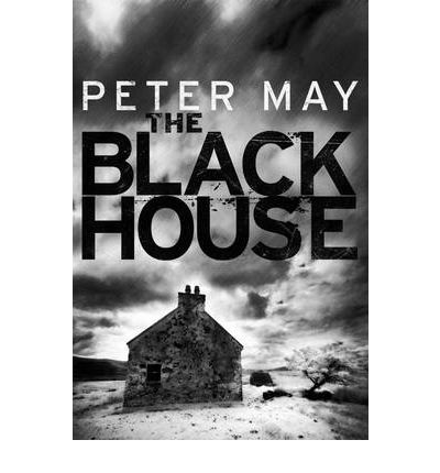"""""""The Blackhouse"""" by Peter May"""