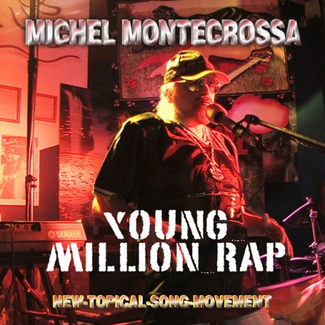 Michel Montecrossa's Single 'Young Million Rap'