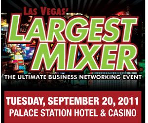 Las Vegas' Largest Mixer 2011