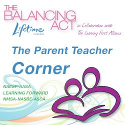 The Balancing Act- Parent Teacher Corner