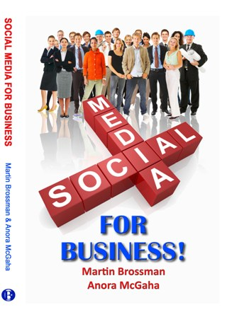 Social Media for Business by Brossman and McGaha