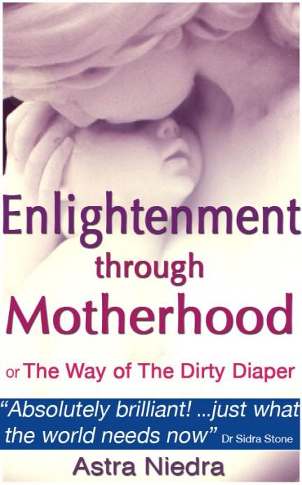 Enlightenment Through Motherhood