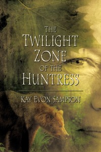 The Twilight Zone of the Huntress
