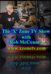 ROB McCONNELL - Host of The 'X' Zone Radio Show