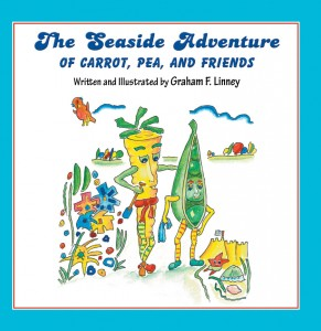 The Seaside Adventure of Carrot, Pea and Friends