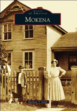 History of Mokena Told in New Book -- Arcadia Publishing