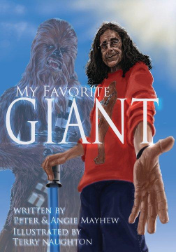 My Favorite Giant by Peter Mayhew
