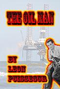 """The Oil Man"" by Leon Puissegur"