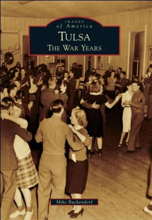 Tulsa The War Years, OK
