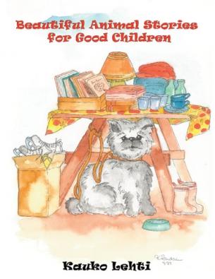 Beautiful Animal Stories for Good Children