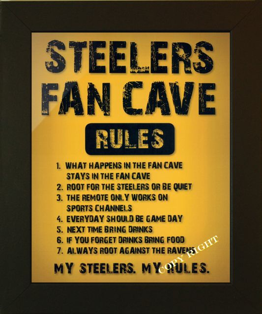 STEELERS MAN CAVE RULES
