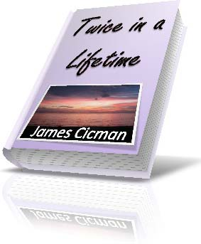 eBook Cover_Twice in a Lifetime by James Cicman