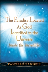 The Paradise Located as God Identified in the Univ