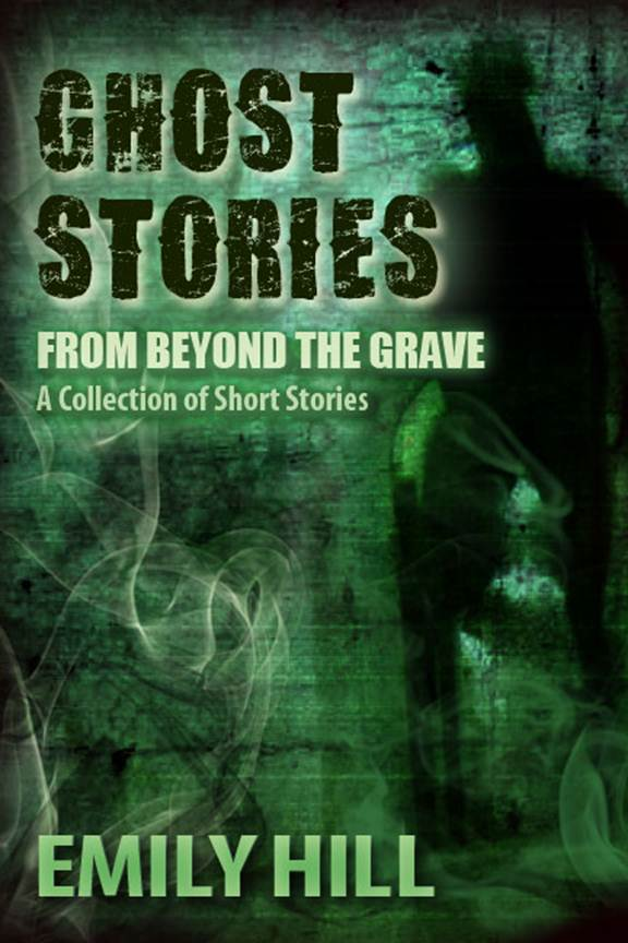 Ghost Stories From Beyond The Grave Nook & Kindle