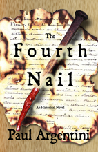 """The Fourth Nail"" by Paul Argentini"