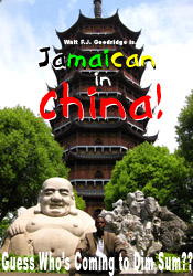 Jamaican in China: Guess Who's Coming to Dim Sum