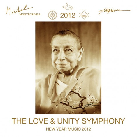Michel Montecrossa - The Love & Unity Symphony