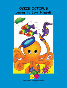 Ockie Octopus Learns to Love Himself