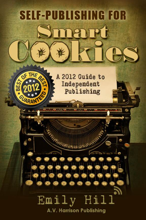 Self-Publishing for Smart Cookies ~ Kindle & Nook