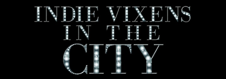 www.indievixensinthecity.com