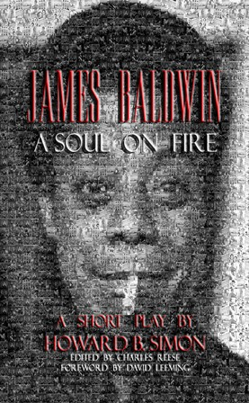 James Baldwin: A Soul On Fire Book Cover