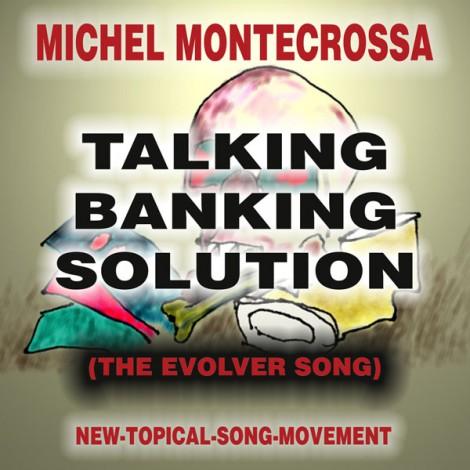 Michel Montecrossa CD ' Talking Banking Solution'