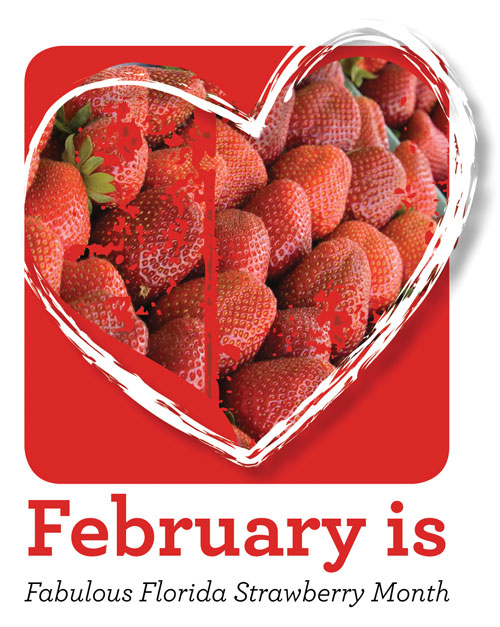 February is Fabulous Florida Strawberry Month