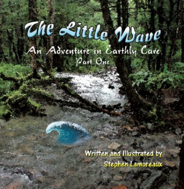 The Little Wave - An Adventure in Earthly Care, Pa