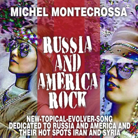 Michel Montecrossa Single Russia and America Rock