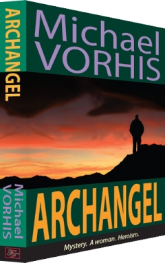ARCHANGEL by Michael Vorhis