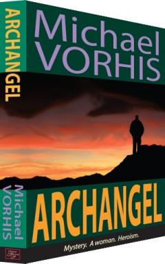 ARCHANGEL by Michael Vorhis