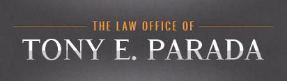 The Law Office of Tony E. Parada